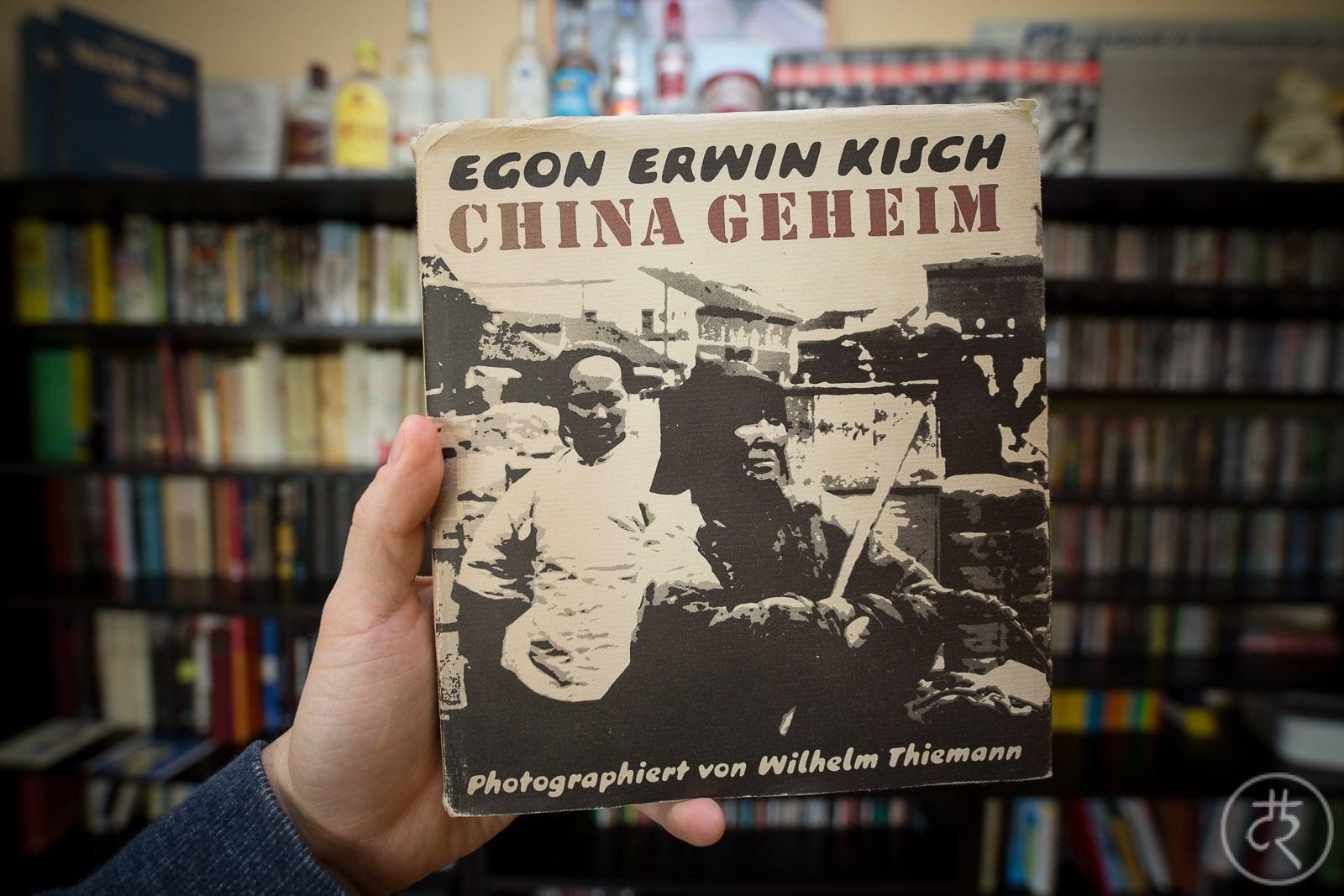 "Egon Erwin Kisch's ""Secret China"""