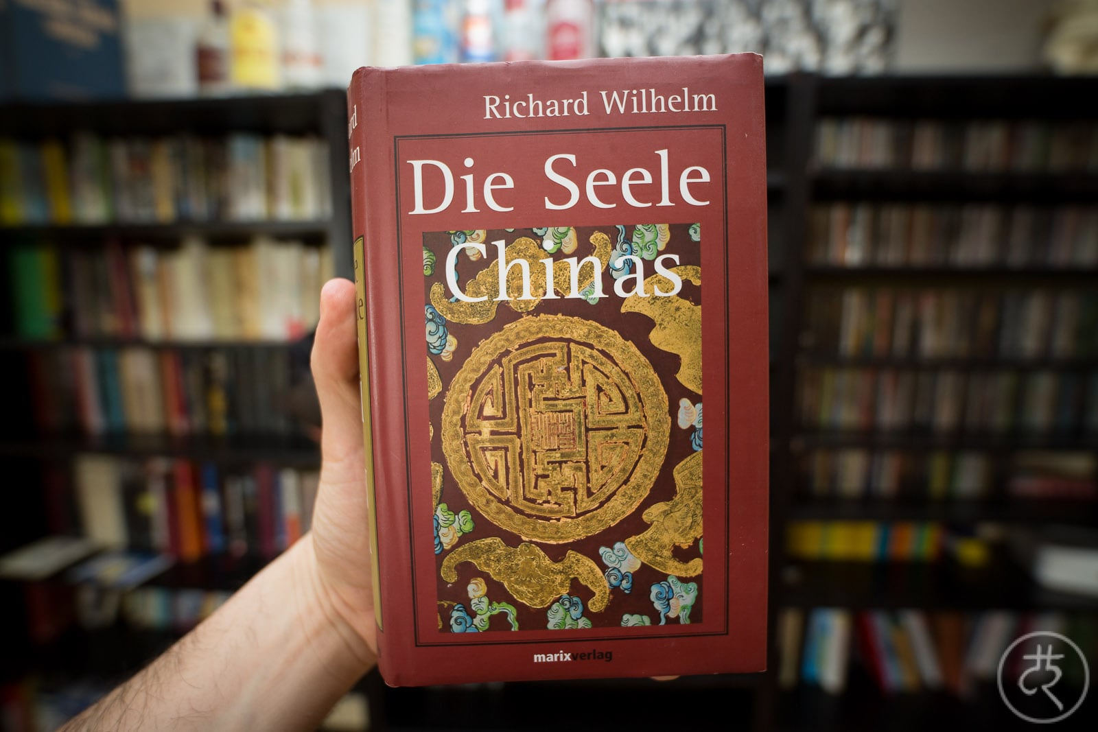 "Richard Wilhelm's ""The Soul Of China"""