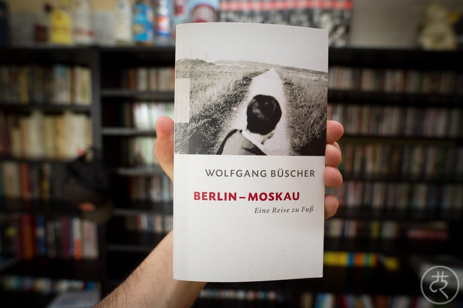 """Wolfgang Büscher's """"Berlin - Moscow"""""""