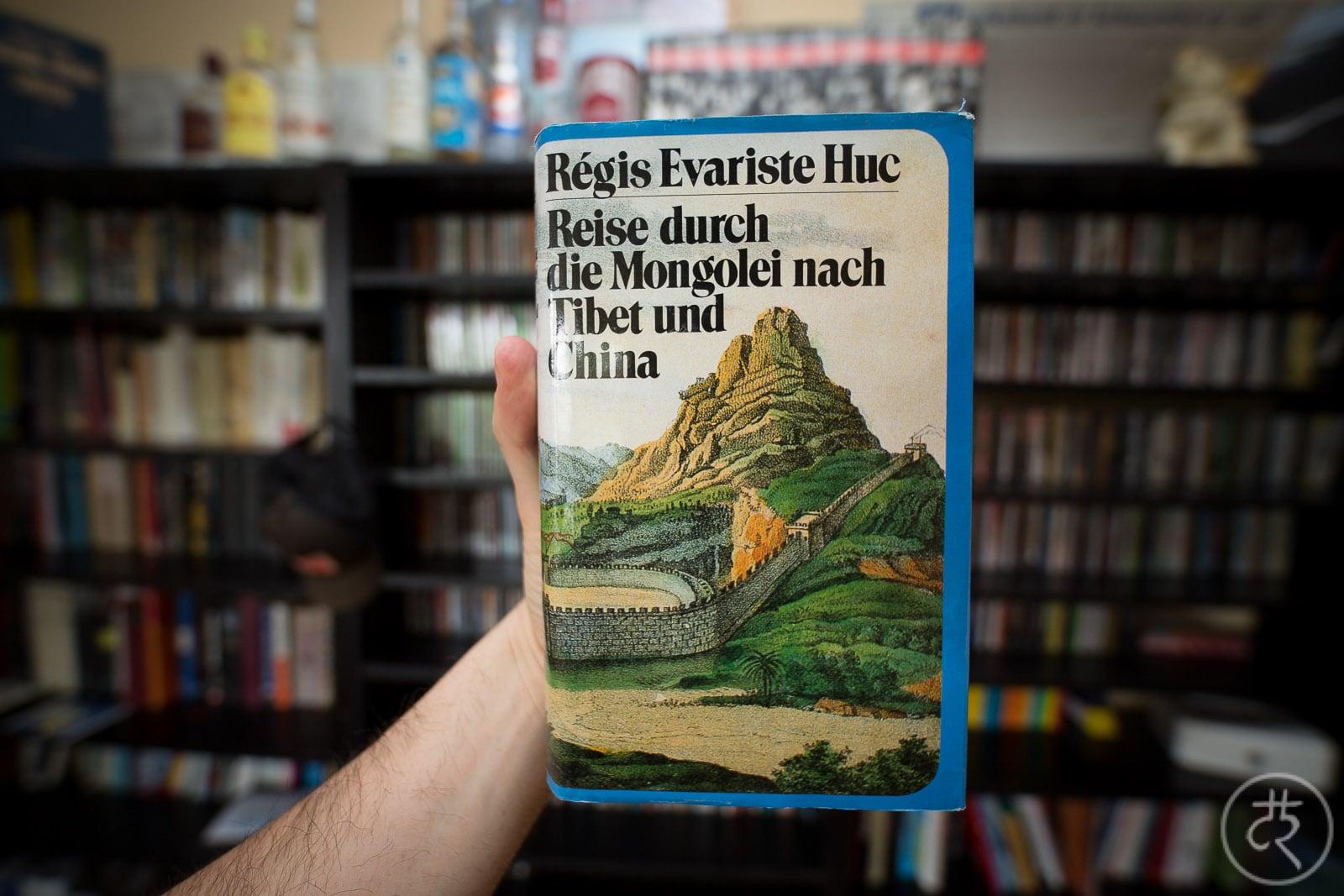 "Régis Evariste Huc's ""Travels in Tartary, Tibet and China"""