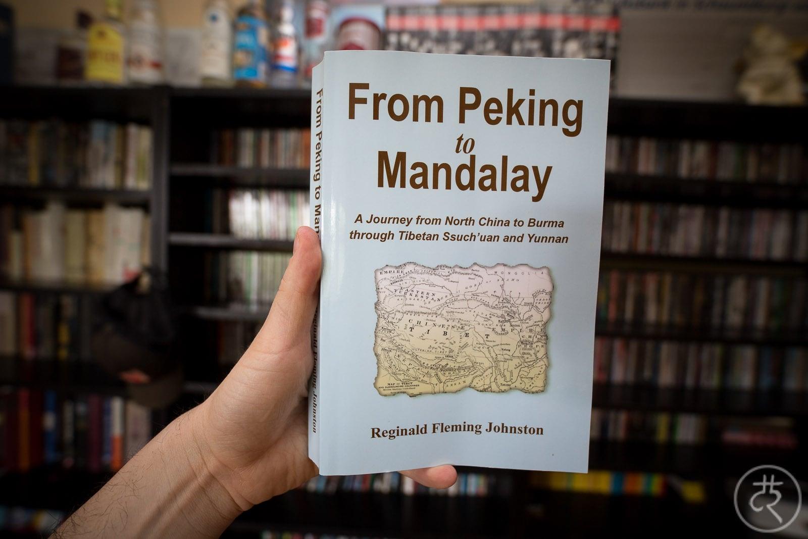 "Reginald Fleming Johnston's ""From Peking to Mandalay"""