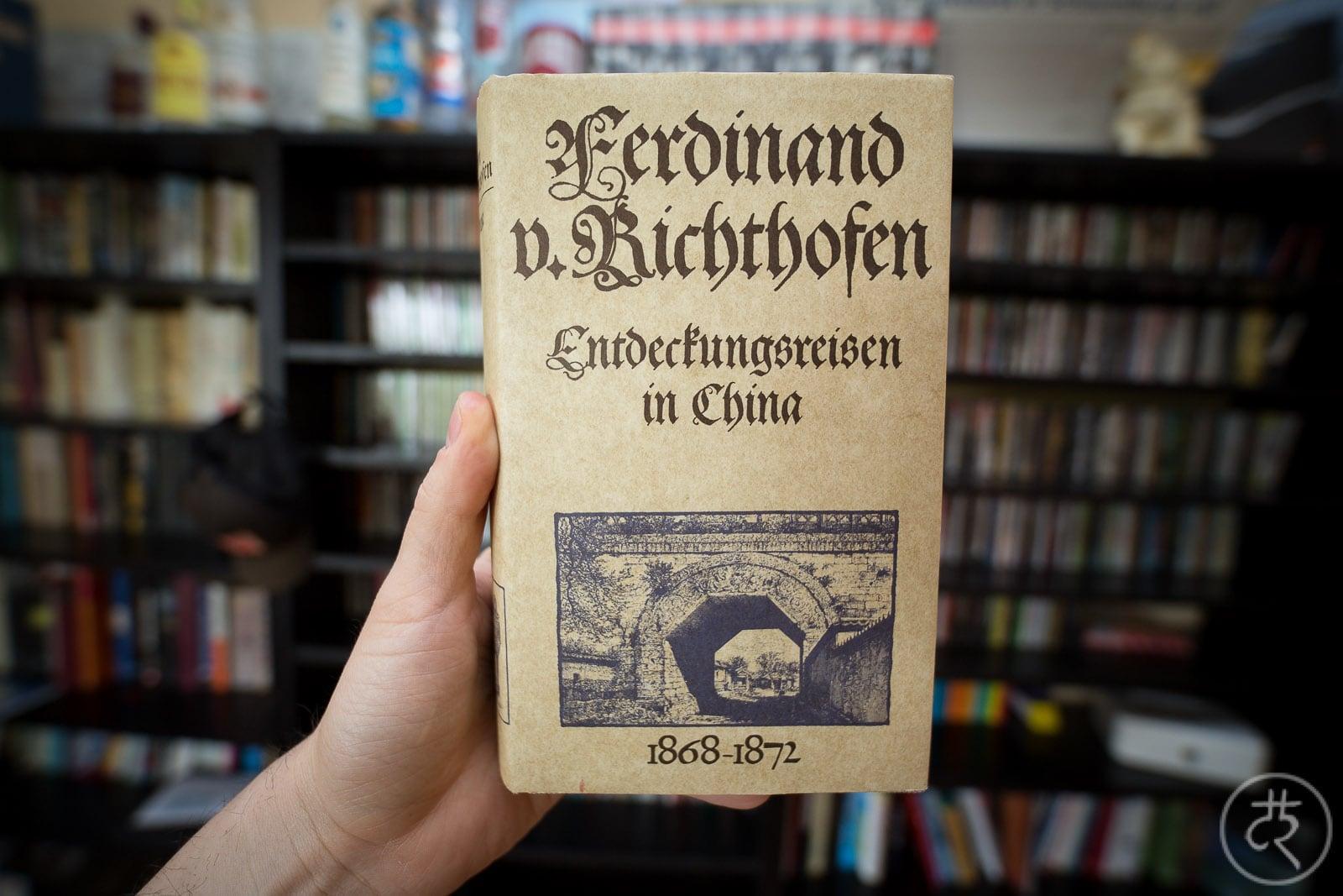 """Ferdinand von Richthofen's """"Expeditions In China"""""""