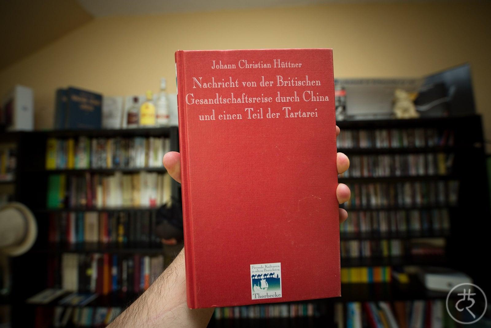 "Johann Christian Hüttner's ""News from the journey of the British delegation through China"""